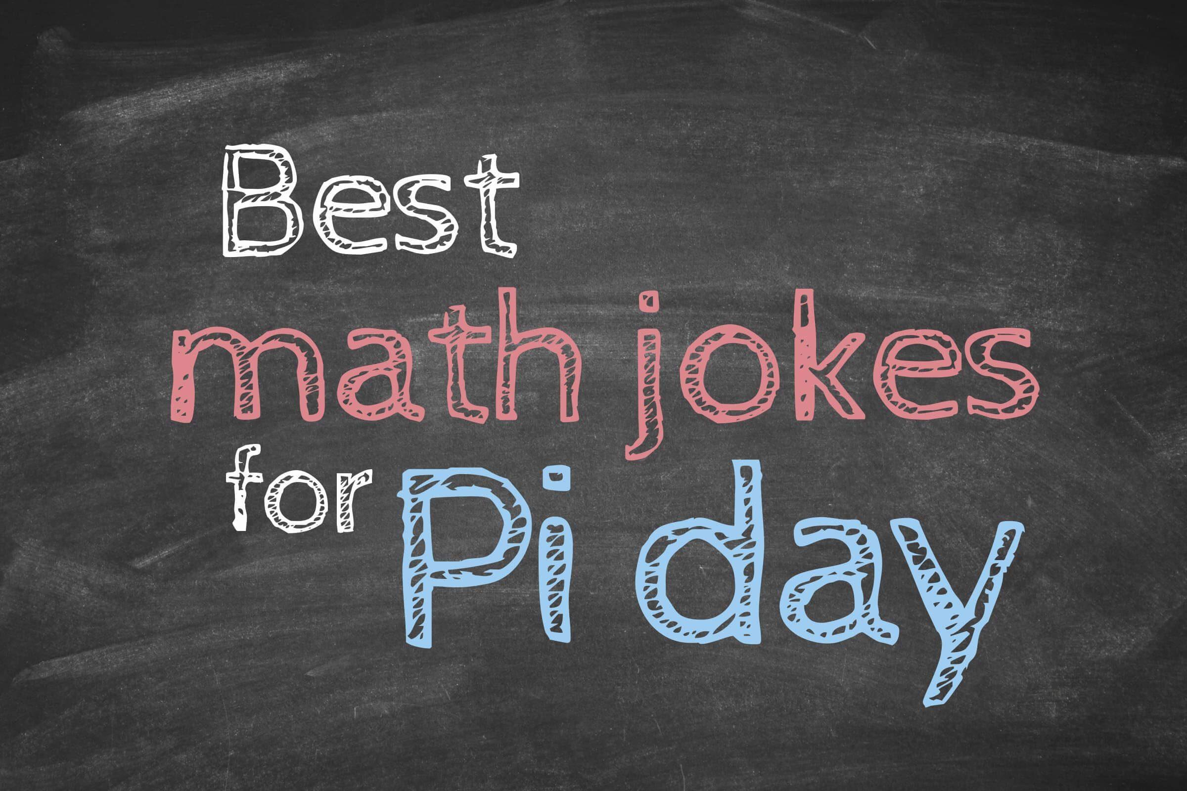 Math Jokes To Get Every Nerd Through Pi Day