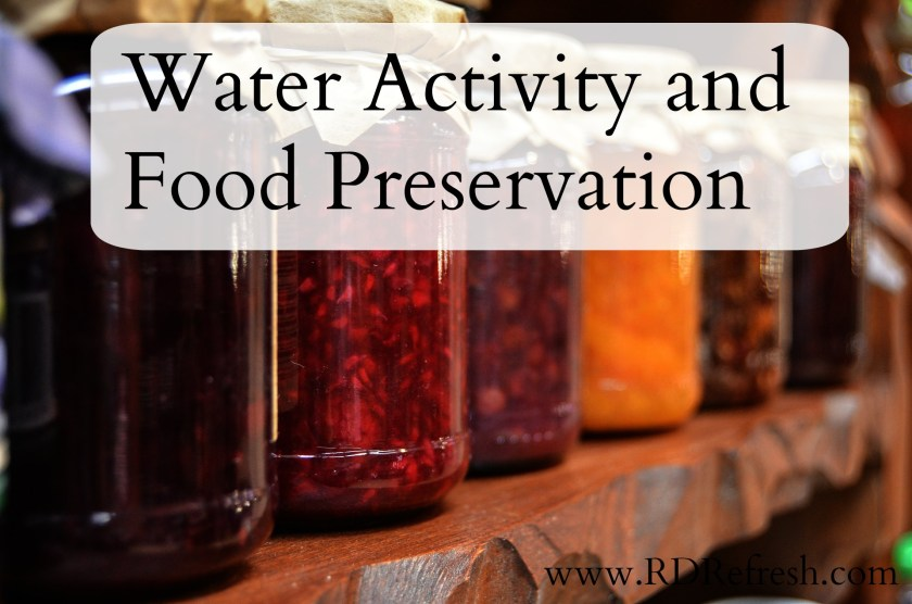 Water Activity and Food Preservation