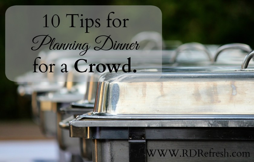 10 Tips for Planning Dinner for a Crowd
