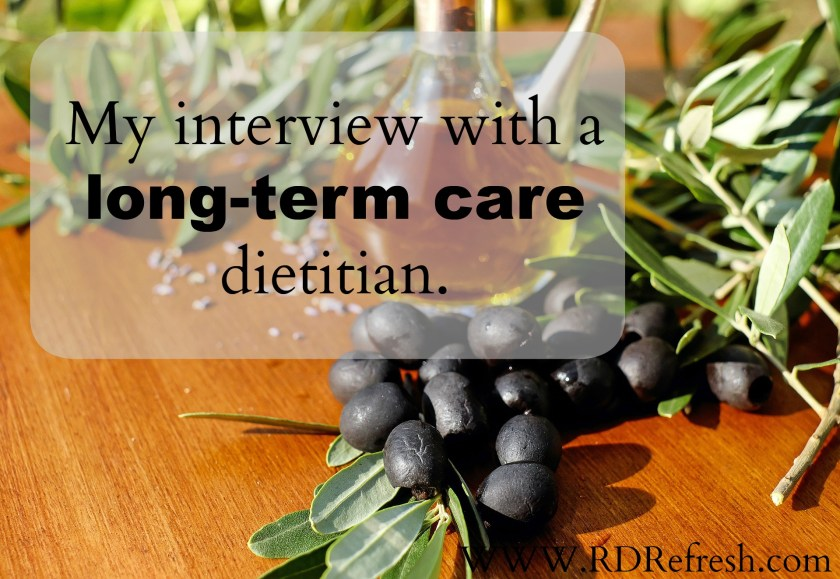 My interview with a long-term care dietitan
