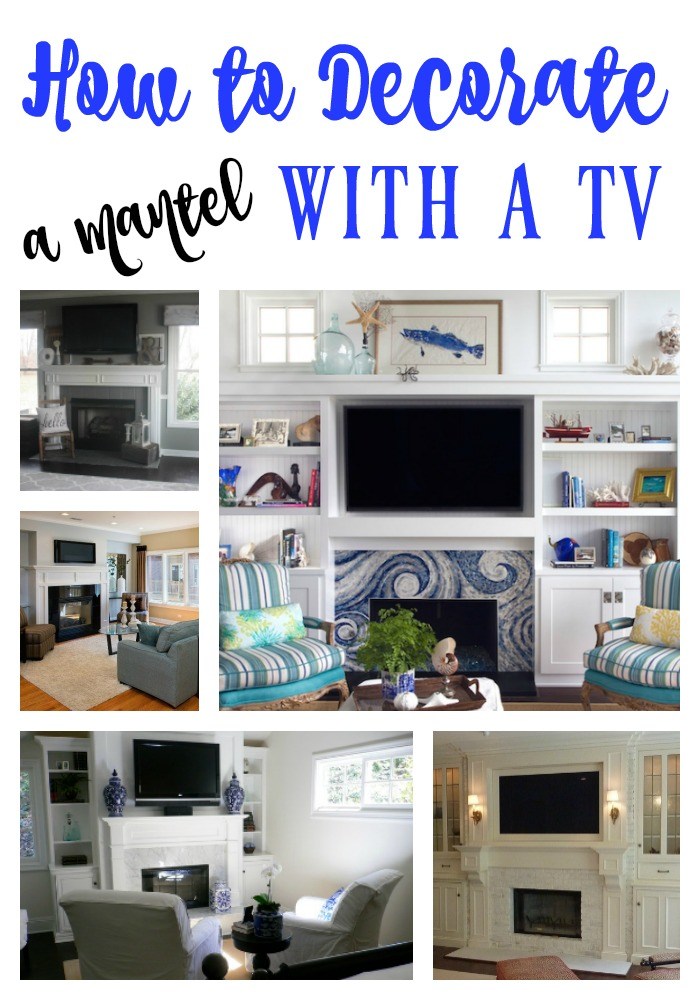 Decorating a Mantel with a TV - Re-Fabbed