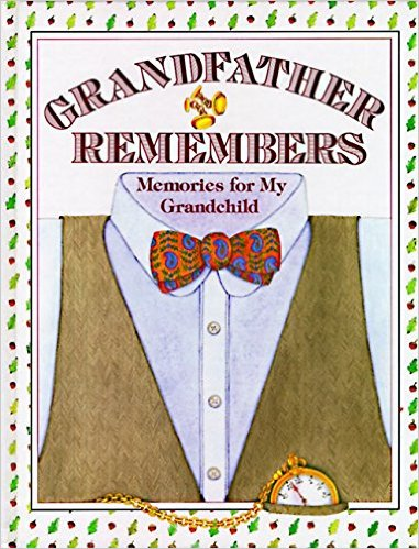 Grandfather Remembers Book