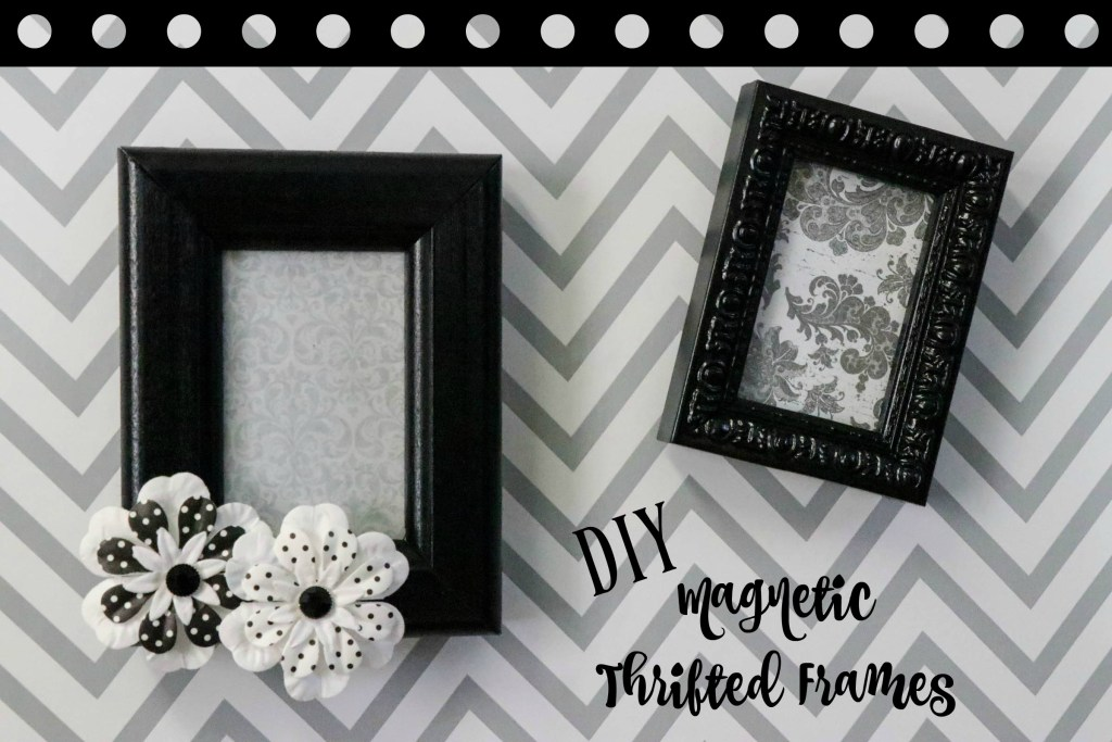 DIY Magnetic Thrift Store Frames! This super easy 5 minute project is a definite MUST TRY! Check it out!