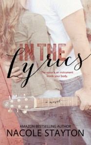 In the Lyrics by Nacole Stayton…Book Spotlight & Kindle Giveaway