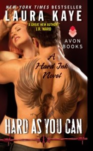 Hard As You Can by Laura Kaye…Release Day Event & Review