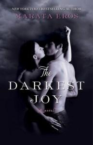 The Darkest Joy by Marata Eros….ARC Review & Giveaway
