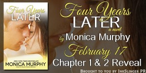 Four Years Later by Monica Murphy…Chapters 1 & 2 Reveal