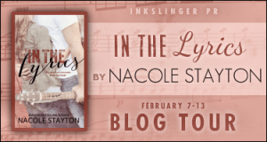 In the Lyrics by Nacole Stayton…Blog Tour Stop & Excerpt