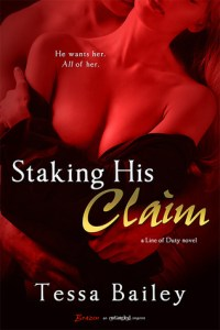Staking His Claim by Tessa Bailey….Review