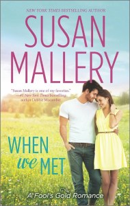 When We Met by Susan Mallery…Blog Tour Stop & Review