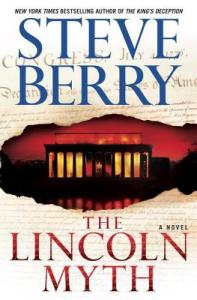The Lincoln Myth by Steve Berry….Blog Tour Stop & Excerpt