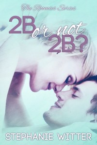 Review….2B or not 2B by Stephanie Witter