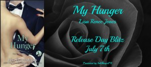 My Hunger by Lisa Renee Jones…Release Day Event