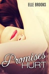 ARC Review…Promises Hurt by Elle Brooks