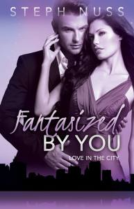 Fantasized by You by Steph Nuss…Blog Tour Stop & Review