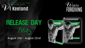 Worth Forgiving by Vi Keeland…Release Day Blitz