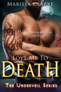 Love Me To Death by Marissa Clarke….ARC Review