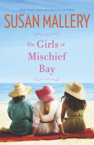 The Girls Of Mischief Bay by Susan Mallery…Review Blog Tour Stop