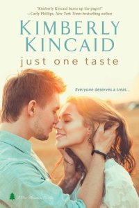 Review….Just One Taste by Kimberly Kincaid