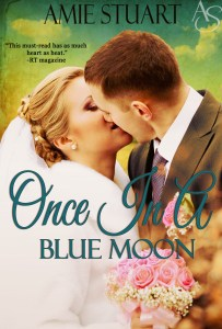 Book Spotlight….Once In A Blue Moon by Amie Stuart