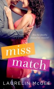 Miss Match by Laurelin McGee…..Release Day Event