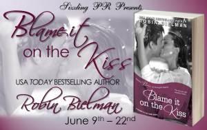 Blame It On The Kiss by Robin Bielman….Excerpt Blog Tour Stop
