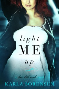 Light Me Up by Karla Sorensen….Release Day Event