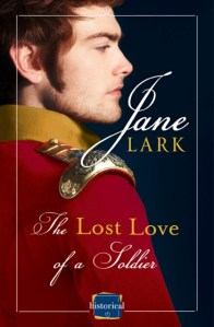 The Lost Love of a Soldier by Jane Lark….Special Announcement