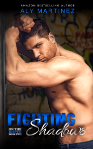Fighting Shadow by Aly Martinez… Cover Reveal