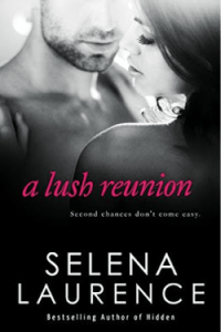 A Lush Reunion by Selena Laurence….Release Day Event