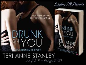 Drunk On You by Teri Anne Stanley….Blog Tour & Review