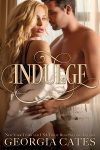 Indulge by Georgia Cates…Blurb & Cover Re-Reveal