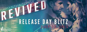 Revived by Samantha Towle…Release Blitz