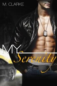 My Serenity by M. Clarke….Book Tour & Excerpt