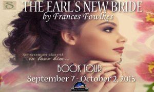 The Earl's New Bride by Frances Fowlkes….Book Tour Spotlight