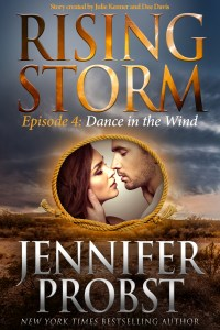 Dance in the Wind, Rising Storm Episode 4, by Jennifer Probst….ARC Review