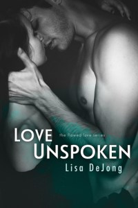 Love Unspoken by Lisa DeJong….Excerpt Reveal
