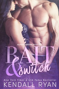 Bait & Switch by Kendall Ryan…. Teaser Blitz