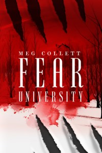 Fear University by Meg Collett…Release Day Event