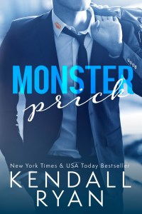 Monster Prick by Kendall Ryan….Release Blitz & Review