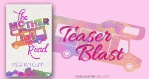 The Mother Road by Meghan Quinn….Teaser Tuesday