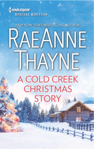 Harlequin Spotlight…A Cold Creek Christmas by RaeAnne Thayne