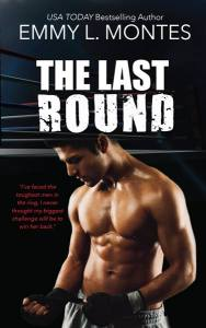 The Last Round by Emmy L Montes…Release Blitz