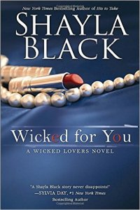 Wicked For You by Shayla Black…Excerpt and Spotlight