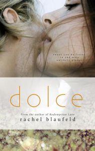 Dolce by Rachel Blaufeld…Release Blitz