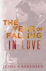 The Year of Falling In Love by Jessica Sorensen….Book Blitz