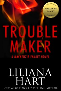 Trouble Maker & The MacKenzie Family Series…ARC Review
