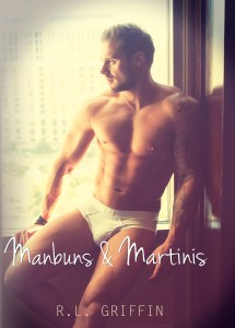 Manbuns & Martinis by R.L. Griffin…Blog Tour & Review