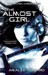 The Almost Girl by Amalie Howard….Review * Guest Tour