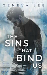 The Sins That Bind Us by Geneva Lee…..Blog Tour & Review